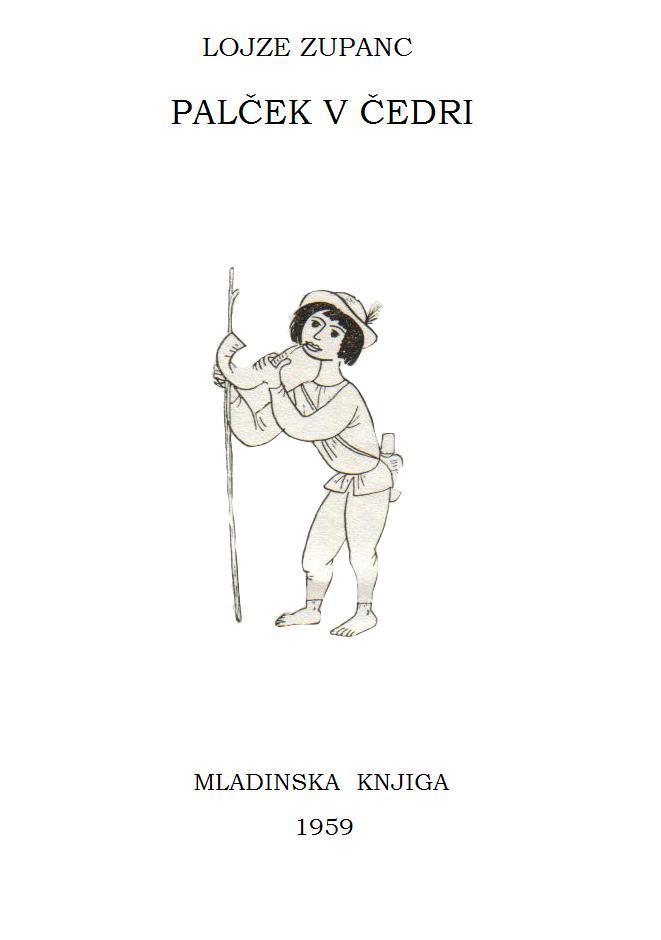 Knjiga Palček v čedri Lojzeta Zupanca